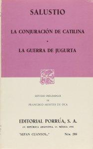 La conjuración de Catilina ; La guerra de Jugurta
