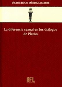 La diferencia sexual en los diálogos de Platón: antropología filosófica de la utopía