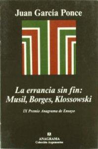 La errancia sin fin : Musil, Borges, Klossowsky