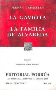 La gaviota ; La familia de Alvareda