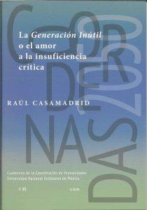 La Generación Inútil o el amor a la insuficiencia crítica