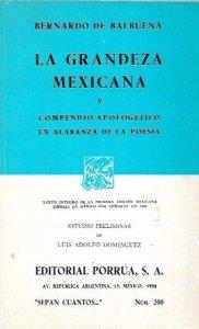 La grandeza mexicana : compendio apologético en alabanza de la poesía