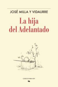 La hija del adelantado : novela histórica