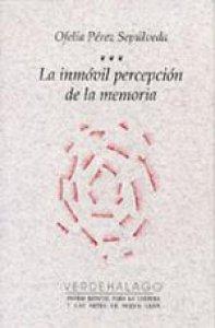 La inmóvil percepción de la memoria