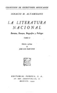 La literatura nacional : revistas, ensayos, biografías y prólogos I