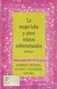 La mujer loba y otros relatos sobrenaturales