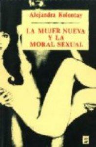 La mujer nueva y la moral sexual