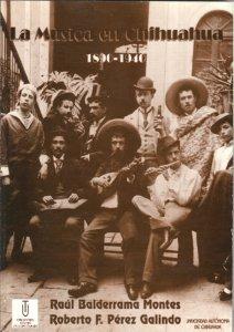 La música en Chihuahua, 1890-1940