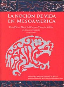 La noción de vida en Mesoamérica