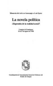 La novela política : ¿expresión de la realidad social? : memoria del ciclo en homenaje a Luis Spota