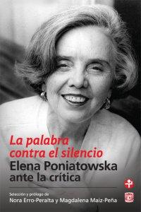 La palabra contra el silencio : Elena Poniatowska ante la crítica