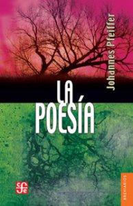 La poesía : Hacia la comprensión de lo poético