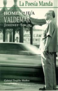 La poesía manda : homenaje a Valdemar Jiménez Solís