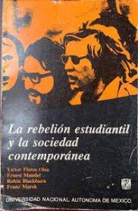 La rebelión estudiantil y la sociedad contemporánea