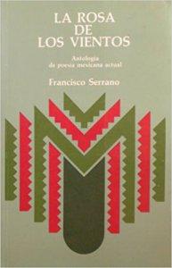 La rosa de los vientos : antología de poesía mexicana actual