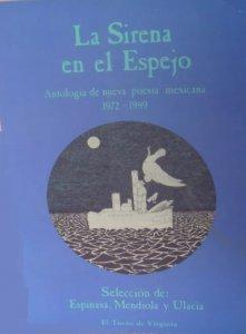 La sirena en el espejo : antología de poesía 1972-1989