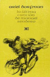 La última canción de Manuel Sendero