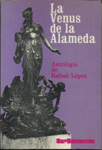 La Venus de la Alameda. Antología de Rafael López
