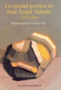La verdad poética en José Ángel Valente
