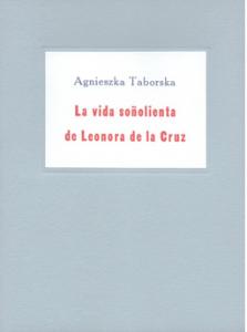 La vida soñolienta de Leonora de la Cruz