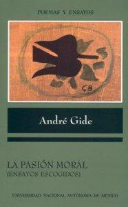 La pasión moral : ensayos escogidos