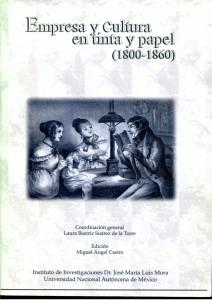 Empresa y cultura en tinta y papel (1800-1860)