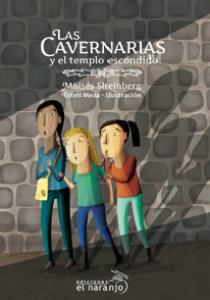 Las Cavernarias y el templo escondido