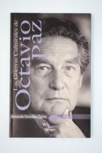 Las guerras culturales de Octavio Paz
