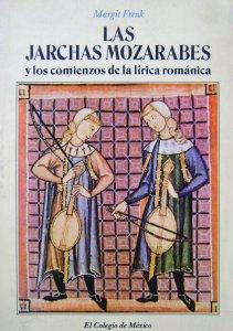 Las jarchas mozarabes y los comienzos de la lírica románica