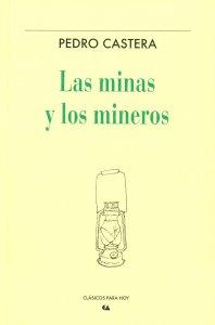 Las minas y los mineros