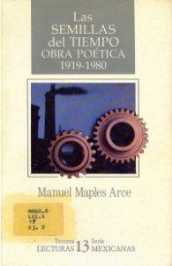 Las semillas del tiempo. Obra poética 1919-1980