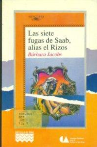 Las siete fugas de Saab, alias el Rizos
