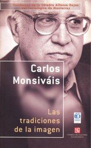 Las tradiciones de la imagen : ensayos sobre poesía mexicana