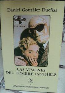 Las visiones del hombre invisible