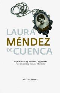 Laura Méndez de Cuenca: mujer indómita y moderna (1835-1928): vida cotidiana y entorno educativo