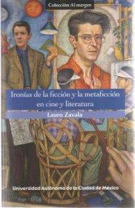 Las ironías de la ficción y la metaficción en cine y literatura