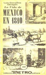 La vida en México en 1810