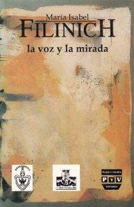 La voz y la mirada. Teoría y análisis de la enunciación literaria