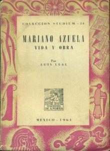Mariano Azuela : vida y obra