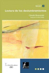Lectura de los deslumbramientos/Lecture des eblouissements [edición bilingüe]