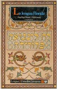 La lengua florida : antología de literatura sefardí