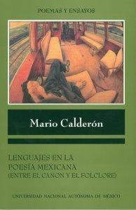 Lenguajes en la poesía mexicana : entre el canon y el folclore