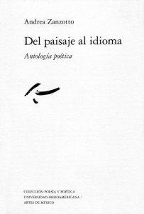 Del paisaje al idioma : antología poética