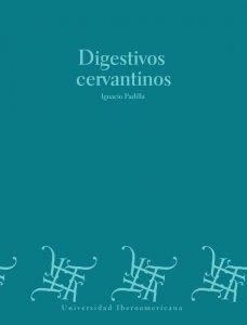 Digestivos cervantinos