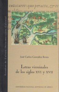 Letras virreinales de los siglos XVI y XVII