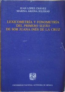 Lexicometría y fonometría del primero sueño de sor Juana Inés de la Cruz