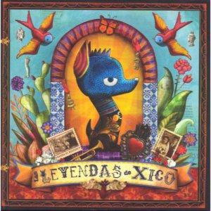 Leyendas de Xico