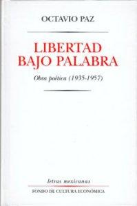 Libertad bajo palabra : obra poética 1935-1957