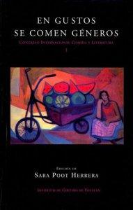 En gustos se comen géneros : Congreso Internacional de Comida y Literatura