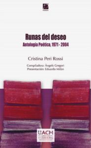Runas del deseo ; antología poética, 1971- 2004